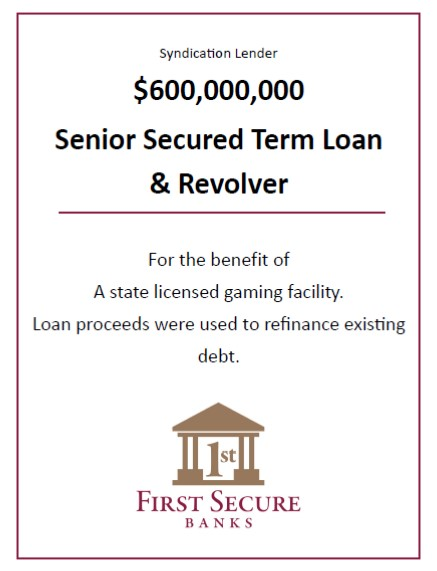 Senior Secured Term Loan - $600,000,000